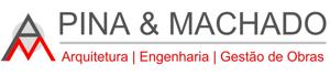 Pina & Machado - Projectos de Edifícios, Gestão e Fiscalização de Obras, Coordenação de Segurança e Serviços Técnicos